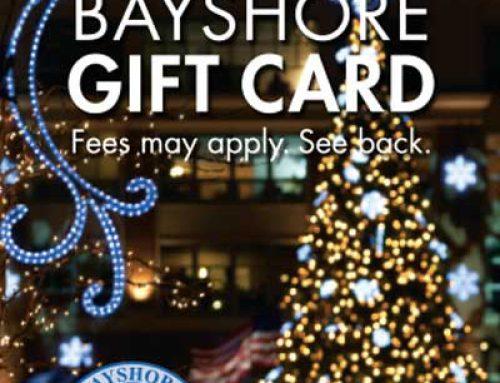 BAY SHORE HOLIDAY GIFT CARD